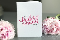 Bridesmaid Notes Notebook - Marrgrams - Little Shop of WOW