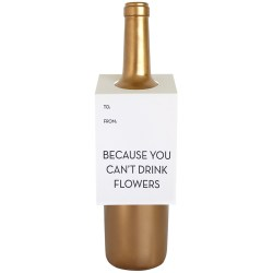 because-you-cant-drink-flowers-wt-wine-tag-letterpress-greeting-card-chez-gagne-little-shop-of-wow-montreal-toronto-ottawa-vancouver-canada
