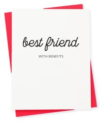 best-friend-with-benefits-417-press-greeting-card-letterpressed-stationery-valentines-day-fun-vibes-only-little-shop-of-wow-wow-box-canada-gift-boxes