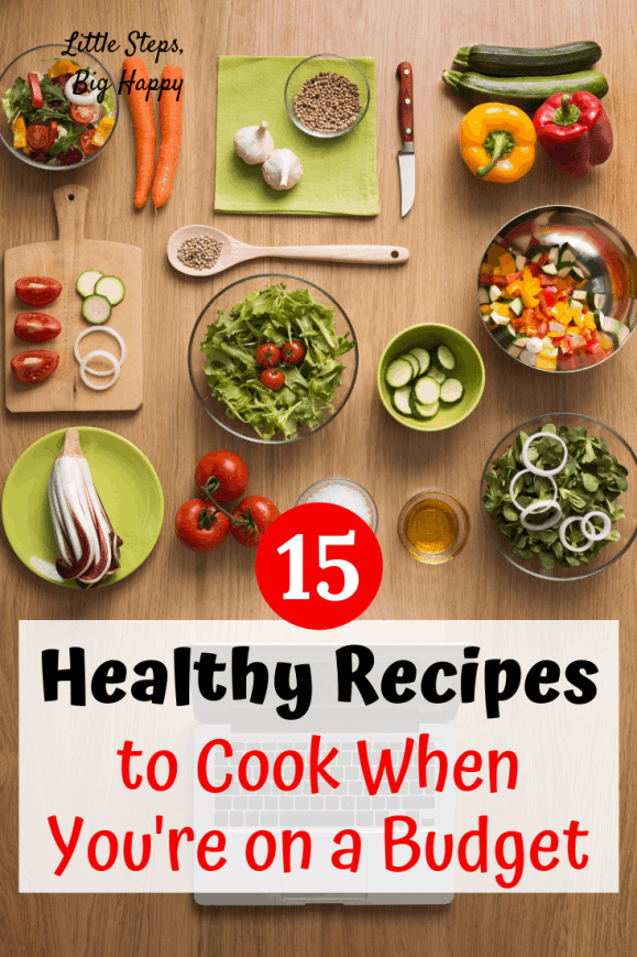 15 Healthy Recipes to Cook When You're on a Budget