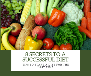 8 Secrets to a Successful Diet