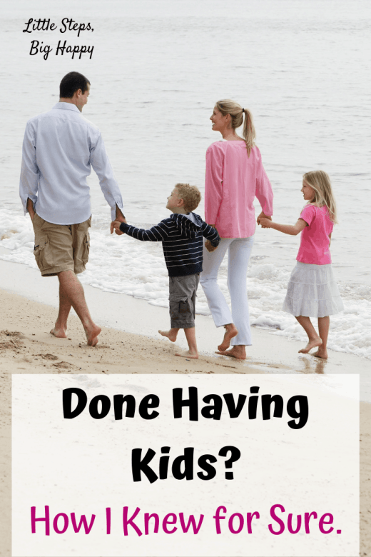 Done Having Kids? How I Knew for Sure