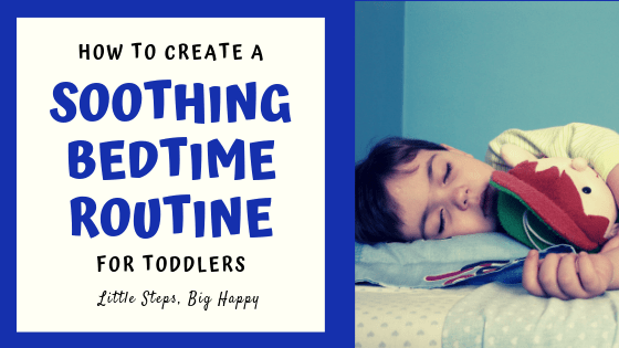 Soothing Bedtime routine for toddlers