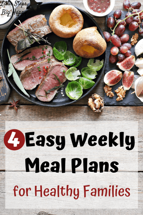4 Easy Weekly Meal Plans for Healthy Families