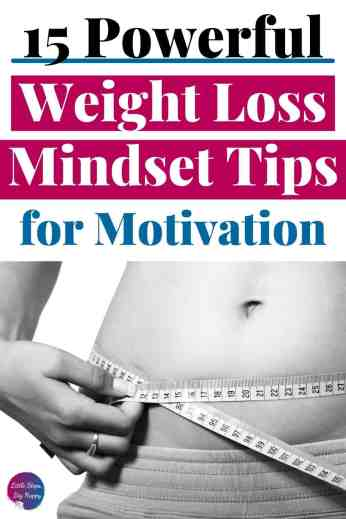Powerful weight loss mindset tips for motivation