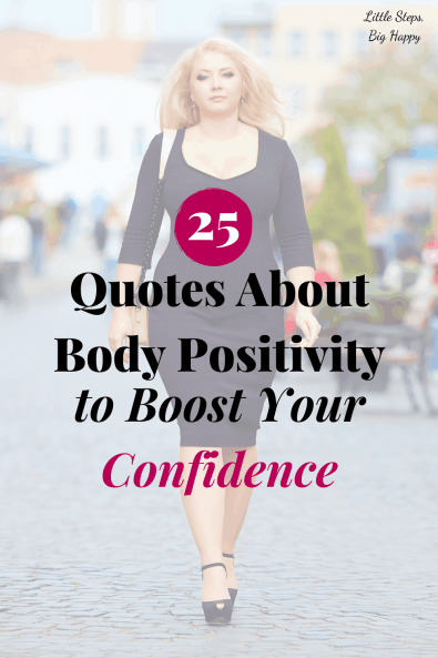 25 Quotes About Body Positivity to Boost Your Confidence