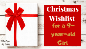 Christmas Wishlist for a 9-year-old girl