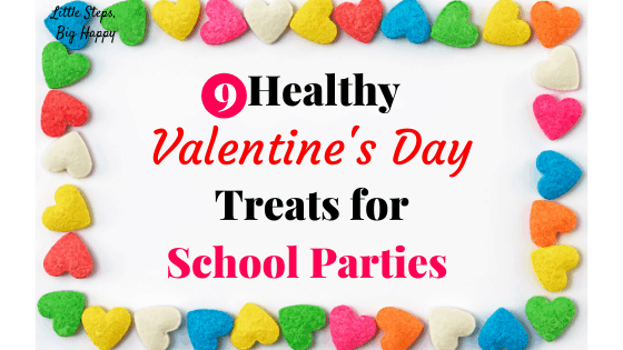 9 Healthy Valentine's Day Treats for School Parties