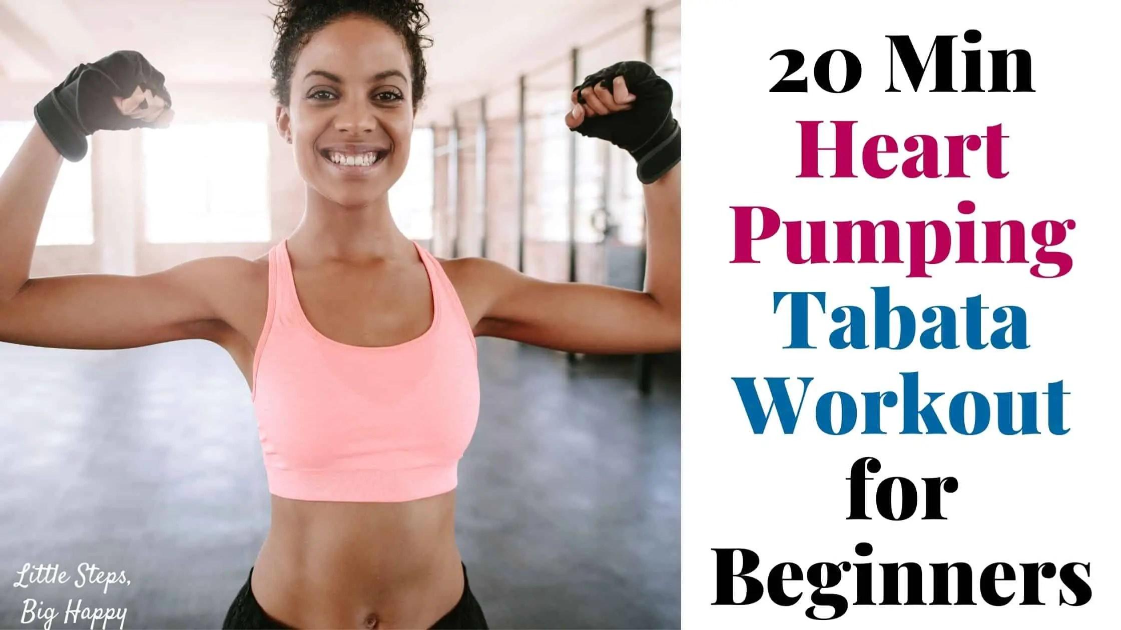 20 Min Heart Pumping Tabata Workout for Beginners