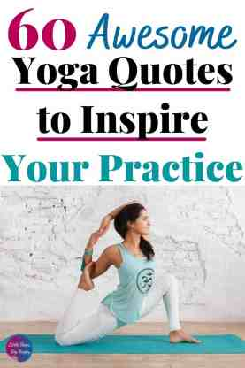 60 Awesome Yoga Quotes for Women title wtih image of woman in a yoga pose