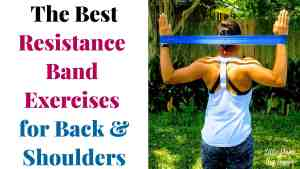 The Best Resistance Band Exercises for Back and Shoulders