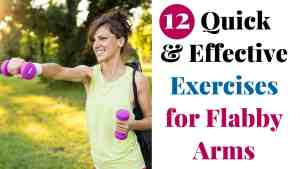 12 Quick & Effective Exercises for Flabby Arms