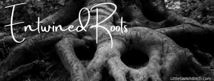 Entwined Roots