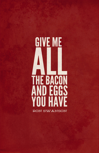 Bacon and Eggs - Ron Swanson - Parks and Recreation by Sandra Amstutz