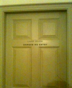 """Lamp Room - Danger No Entry."" Intense!"