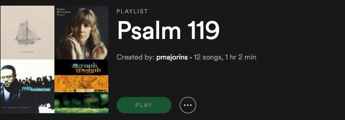 Psalm 119 Playlist