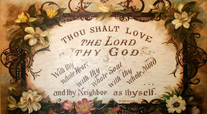 Love the Lord Your God and Your Neighbor as Yourself