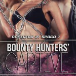 Bounty Hunter's Captive Cover