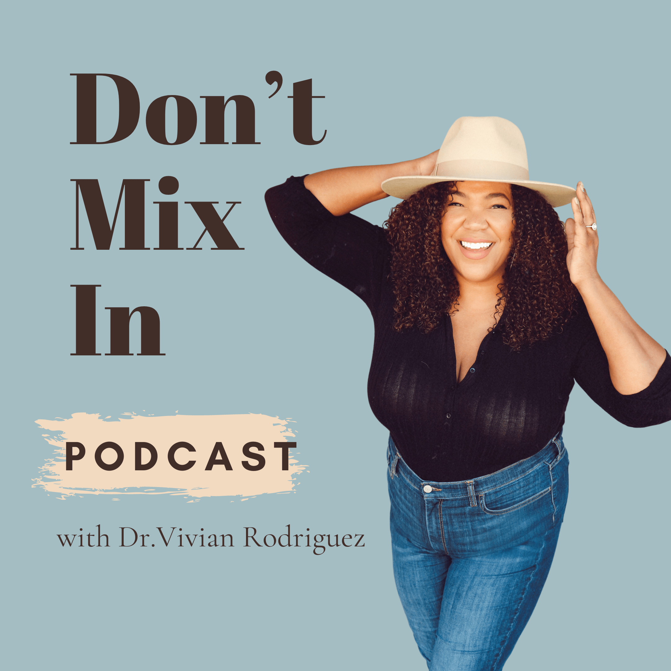 Don't Mix In Podcast