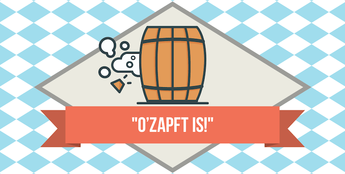 O'zapft Is; illustration of opening a beer keg to symbolize the start of Oktober fest
