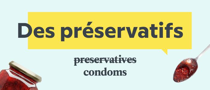 Common French Mistakes — Préservatifs