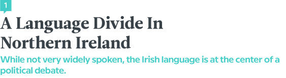 A Language Divide In Northern Ireland