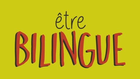 Qu'est-ce que le bilinguisme ?
