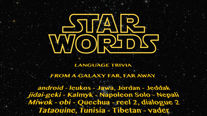 Star Words: Language Trivia From A Galaxy Far, Far Away