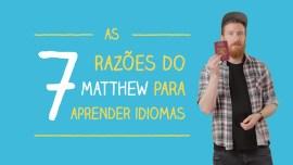 7 razões para aprender idiomas (e mudar sua vida)