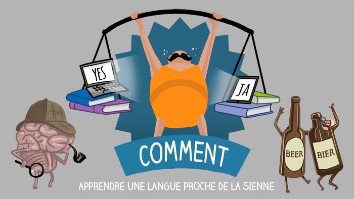 Comment apprendre une langue proche de la sienne