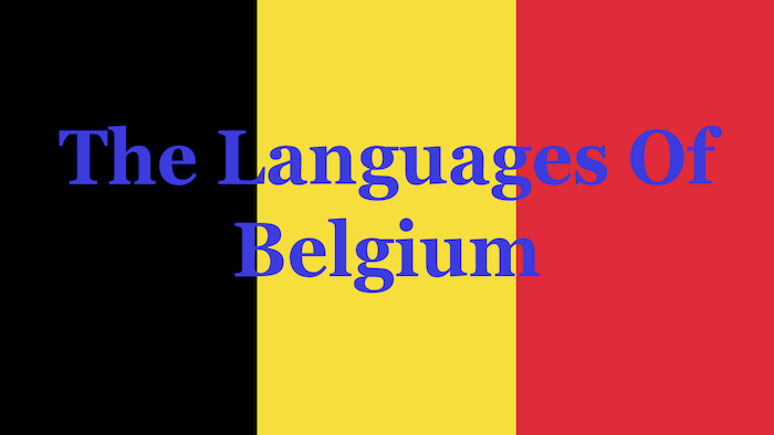 What Are The Languages Spoken In Belgium?
