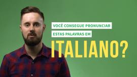 """7 palavras """"difficilissime"""" em italiano que você vai sofrer para pronunciar"""