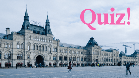 Quiz: How Much Do You Know About Russian?