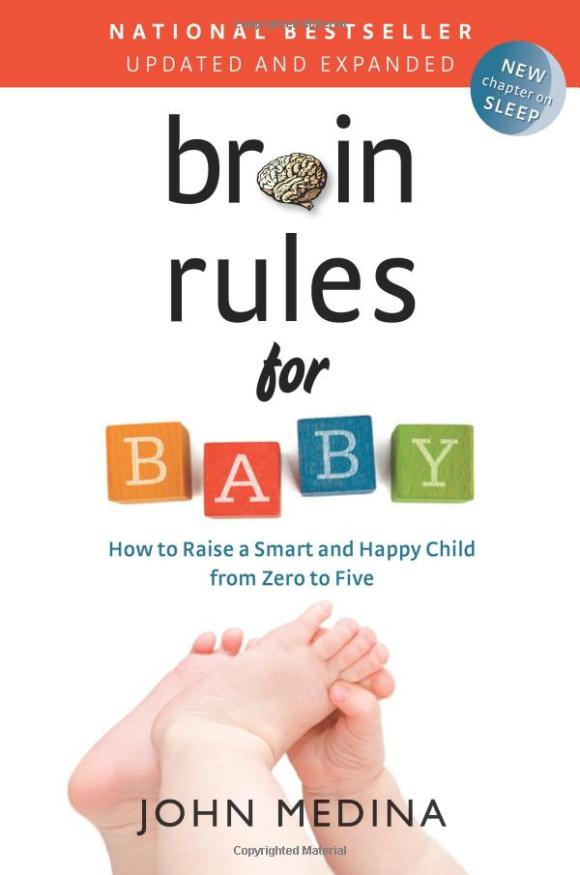 Brain Rules for Babys How to get smart and happy kids