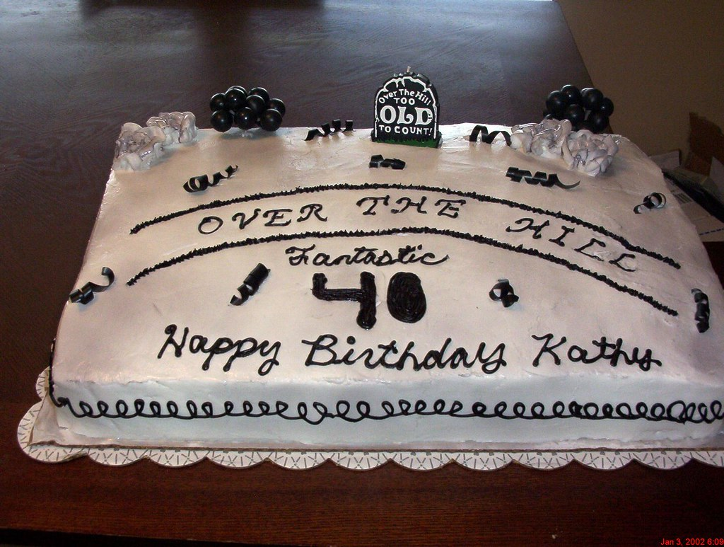 Over The Hill Birthday Cake 40th Birthday Cake 1 2 Sheet Flickr