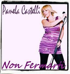 Non fermarti Pamela Castelli