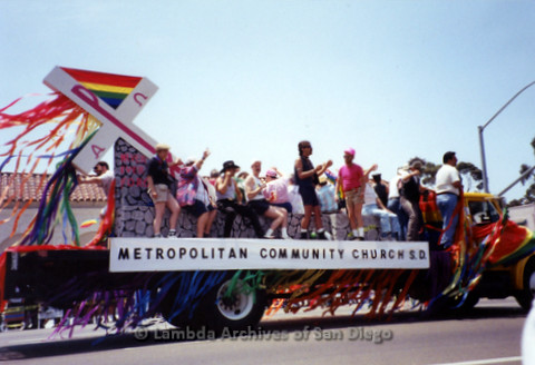 San Diego Pride Parade, July 1998: LGBTQ members of the Metropolitan Community Church float