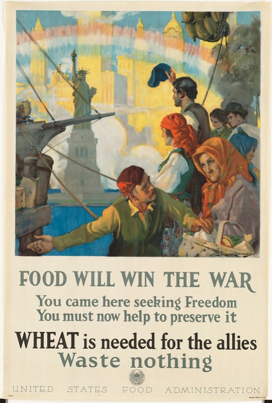 Food will win the war. Wheat is needed for the allies