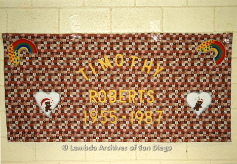 AIDS Quilt at San Diego Golden Hall, 1988: quilt dedicated to Timothy Roberts