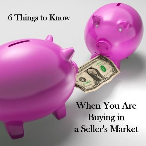 6 things to know when you are buying in a sell's market