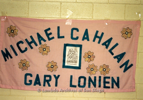 AIDS Quilt at San Diego Golden Hall, 1988: dedicated to Michael Cahalan and Gary Lonien