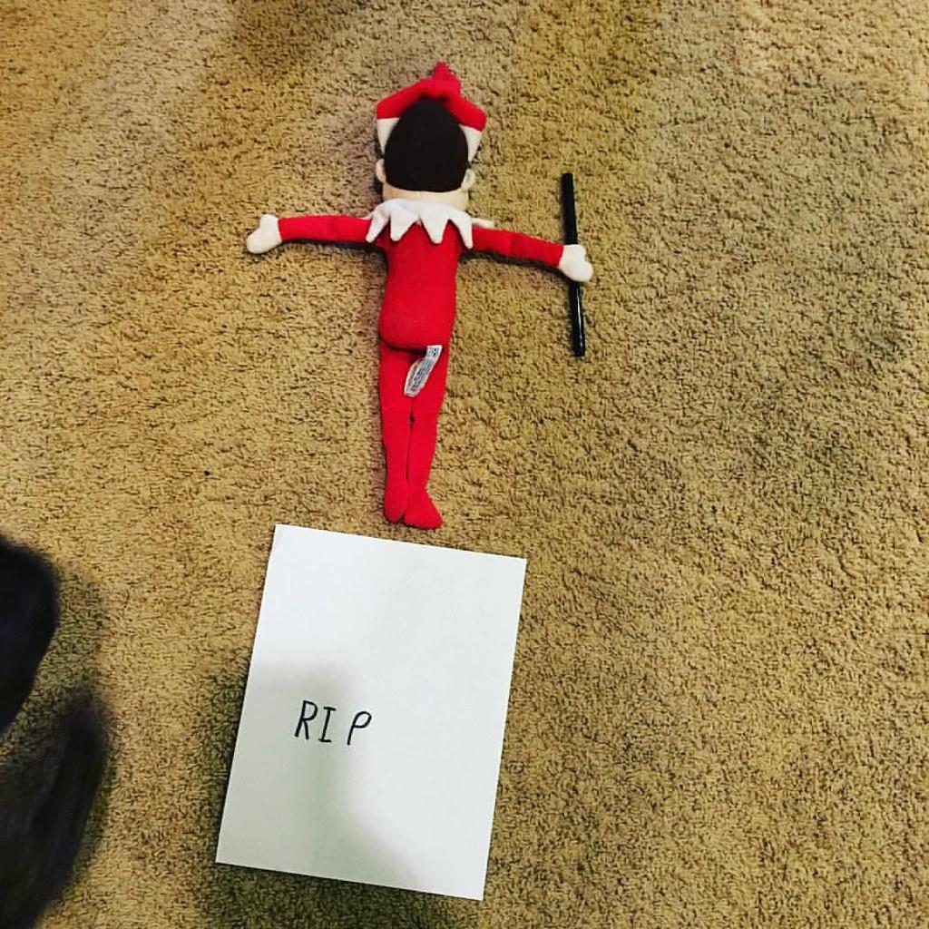 My Version Of Elf On The Shelf Is Randomly Moving Him Arou