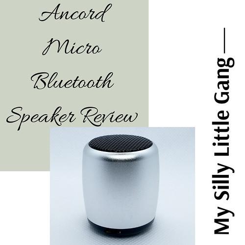 Ancord Micro Bluetooth Speaker Review @SMGurusNetwork #MOMDADGRAD19 #MySillyLittleGang