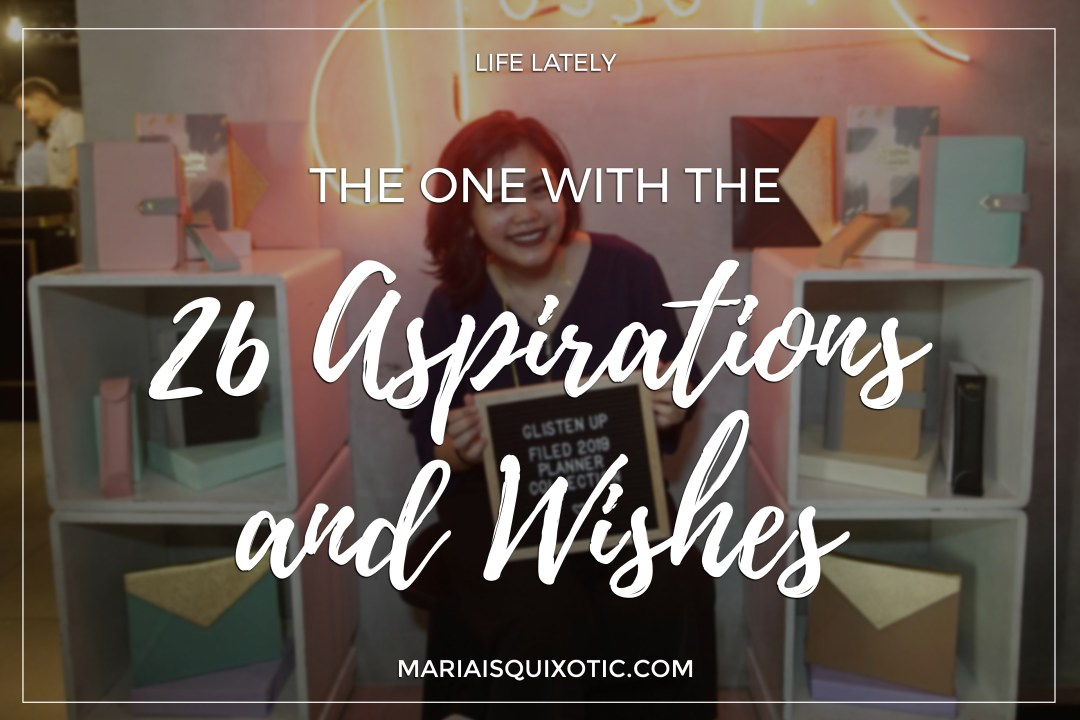 The One with the 26 Aspirations and Wishes