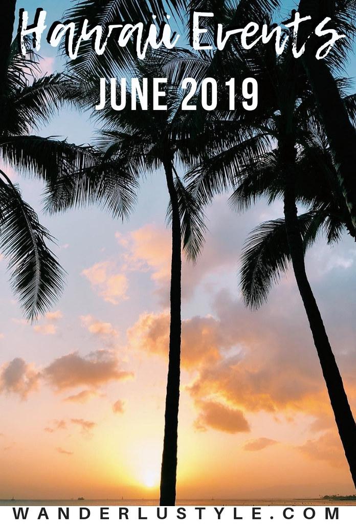 hawaii events june 2019