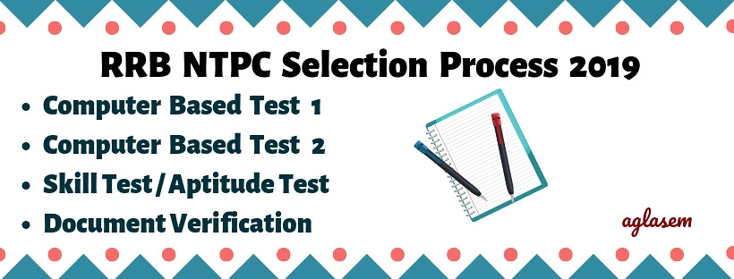 Selection Process for RRB NTPC 2019