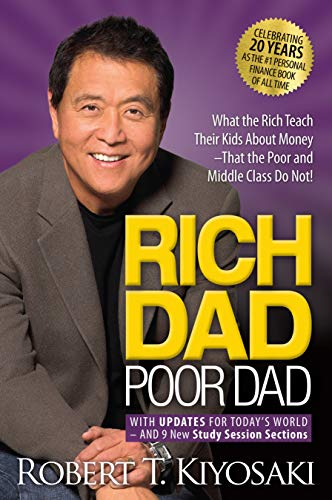 RICH DAD POOR DAD by Robert. T. Kiyosaki