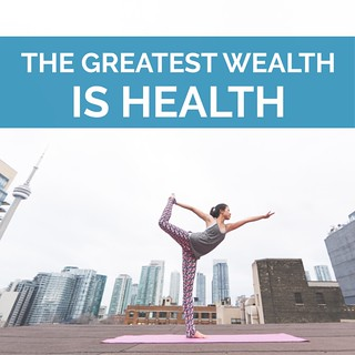 The Greatest Health Is Wealth