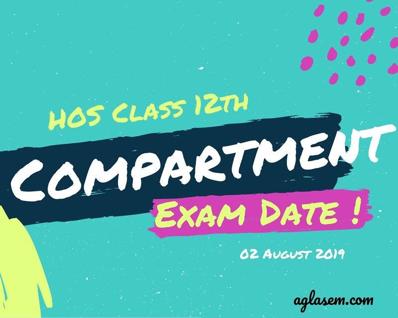 HOS 12th Compartment Date Sheet August 2019