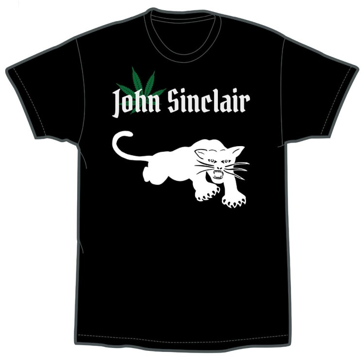 John Sinclair - I Just Want To Get High And Fuck (Limited Edition T-Shirt) front